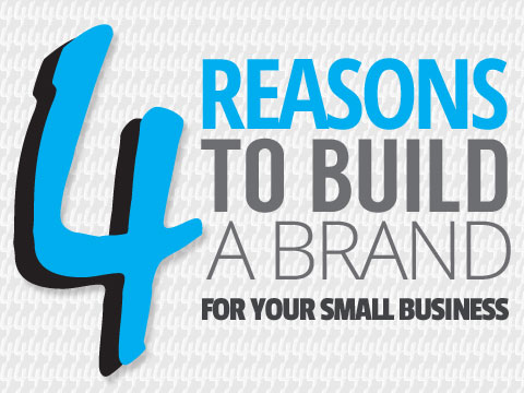 4 Small Business tips to build your brand